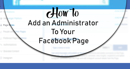 How to Add an Administrator to your Facebook Page